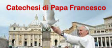 Catechesi di Papa Francesco